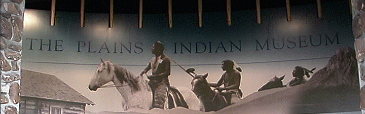 Plains Indians Museum - Cody, WY